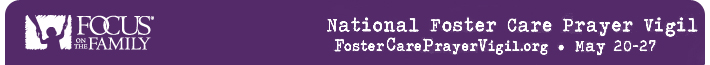 National Foster Care Prayer Vigil